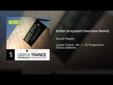 Drifter (Krzysztof Chochlow Remix)