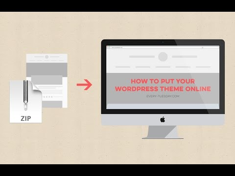 How to Put Your WordPress Theme Online