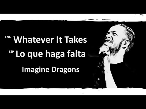 Video Whatever It Takes Imagine Dragons Lyrics Letra Español English Sub download in MP3, 3GP, MP4, WEBM, AVI, FLV January 2017