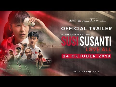 SUSI SUSANTI - LOVE ALL Official Trailer