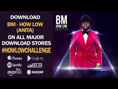BM - How Low (Anita) [Audio] #HowLowChallenge