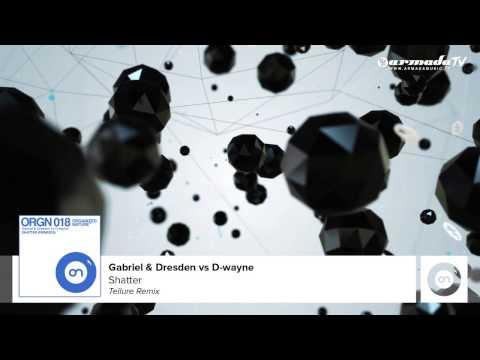 Gabriel & Dresden vs D-wayne - Shatter (Tellur Remix)