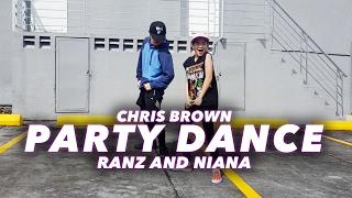 Video Chris Brown - PARTY Dance | Ranz and Niana MP3, 3GP, MP4, WEBM, AVI, FLV Oktober 2018