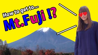 Mount Fuji Japan  City new picture : How to get to Mt Fuji !? Welcome to Japan !!