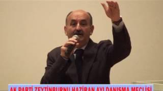 Ak Parti Zeytinburnu Haziran Danışma Meclisi 2