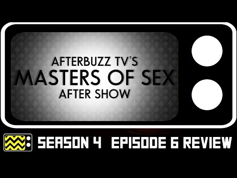 Masters Of Sex Season 4 Episode 6 Review & After Show | AfterBuzz TV