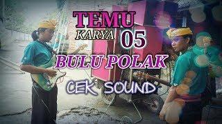 """Cilokak Temu Karya""""05 sedang cek sound dan menyanyikan sebuah lagu lama yaitu """"Bulu Polak"""".selamat menyaksikan."""