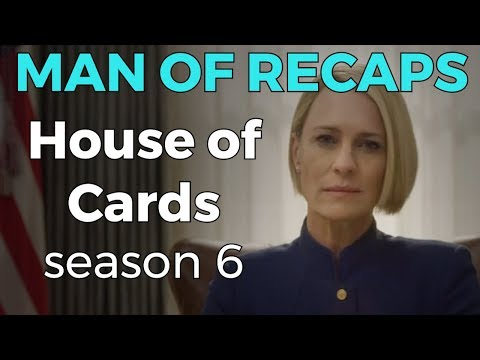 RECAP!!! - House of Cards: Season 6