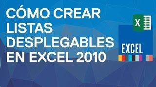 Cómo crear listas desplegables con Excel 2010 en 1 minuto. Validación de datos. Formulario