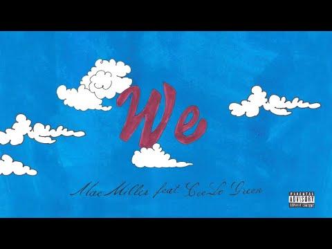 Мас Мillеr - Wе (fеат. СееLо Grееn) (Аudiо) - DomaVideo.Ru