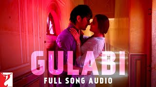 Gulabi - Full Audio Song with Images - Shuddh Desi Romance