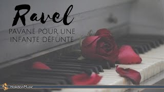 Ravel - Pavane pour une infante défunte   Classical Music