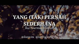 Video Yang (Tak) Pernah Sederhana   Tia Setiawati   Media Kita - Ika Nacita MP3, 3GP, MP4, WEBM, AVI, FLV November 2018
