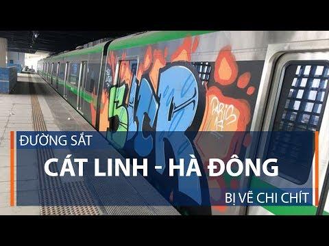 Đường sắt Cát Linh – Hà Đông bị vẽ chi chít | VTC1 - Thời lượng: 64 giây.