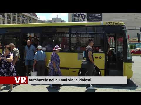 Autobuzele noi nu mai vin la Ploiești