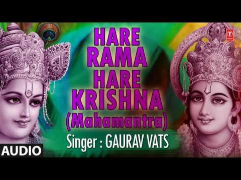 Video HARE RAMA HARE KRISHNA MAHAMANTRA SPIRITUAL DHUN BY GAURAV VATS I AUDIO SONG ART TRACK download in MP3, 3GP, MP4, WEBM, AVI, FLV January 2017