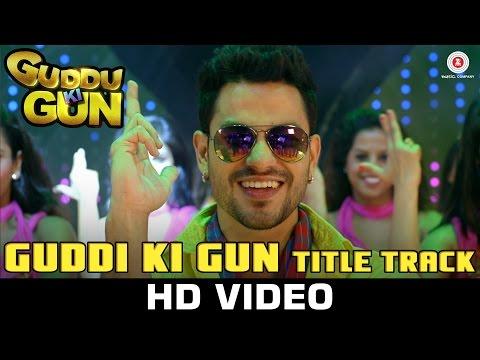 Guddu Ki Gun Songs mp3 download and Lyrics