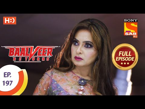 Baalveer Returns - Ep 197 - Full Episode - 23rd September 2020