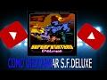 tutorial de como descargar e instalar Superfighters Deluxe
