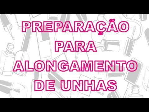 Unhas de gel - PREPARAÇÃO PARA ALONGAMENTO DE UNHAS
