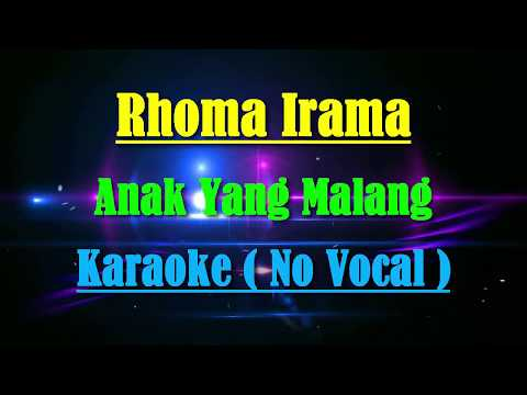 Anak Yang Malang Karaoke Dangdut ( No Vocal )