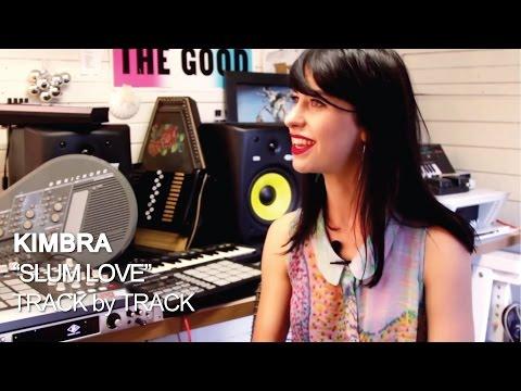 Kimbra - Slum Love [Track by Track]