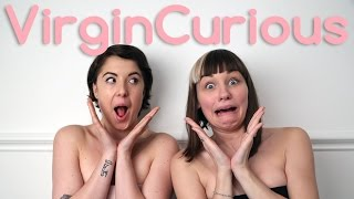 Losing someones Virginity - Virgin Curious
