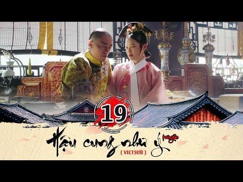 Hậu cung Như Ý Truyện - Tập 19 FULL  (vietsub) | Phim Cung Đấu Trung Quốc đặc sắc 2018 - Thời lượng: 45:19.