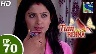 Tum Aise Hi Rehna - तुम ऐसे ही रहना - Episode 70 - 23rd February 2015