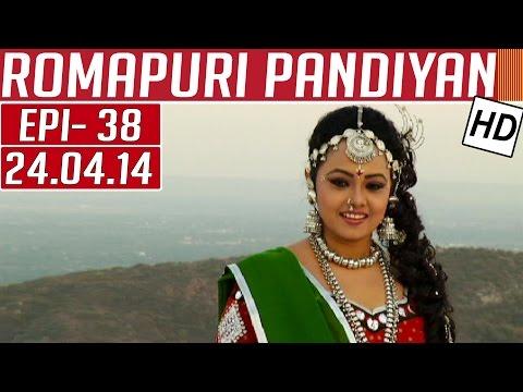 Romapuri-Pandiyan-Epi-38-24-04-2014-Kalaignar-TV