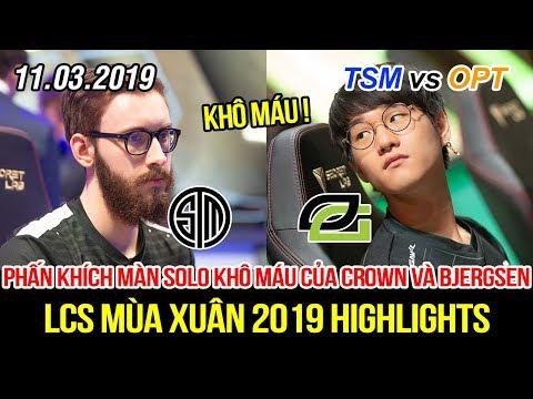 [LCS 2019] TSM vs OPT Highlights | Khán giả phấn khích với màn solo khô máu của Crown và Bjergsen - Thời lượng: 10 phút.