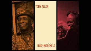 "TONY ALLEN & HUGH MASEKELA – ""We've Landed"""