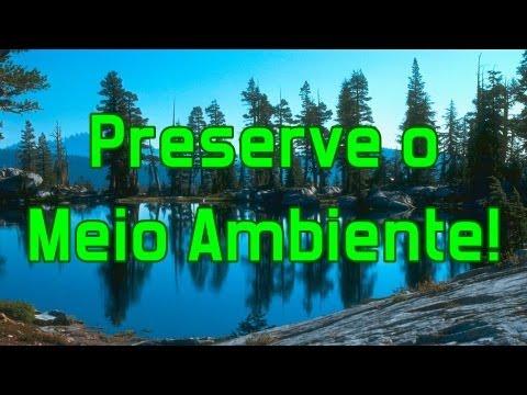 Preserve o Meio Ambiente!:  Preserve o Meio Ambiente!