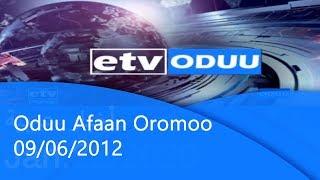 Oduu Afaan Oromoo 09/06/2012 etv