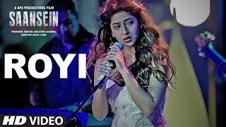 Nonton ROYI Video Song | SAANSEIN | Rajneesh Duggal, Sonarika Bhadoria Film Subtitle Indonesia Streaming Movie Download