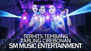 TEMBANG TARLING CIREBONAN NONSTOP - SM MUSIC LIVE DK JERUK BANJARHARJO BREBES