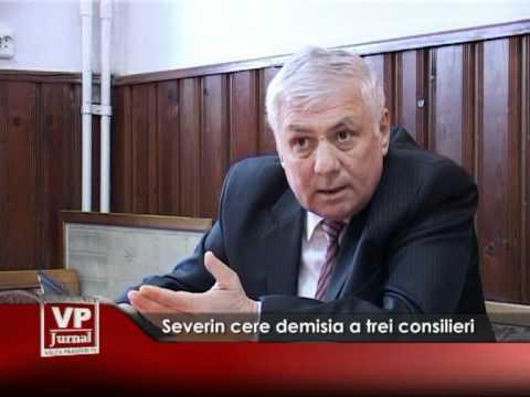 Severin cere demisia a trei consilieri