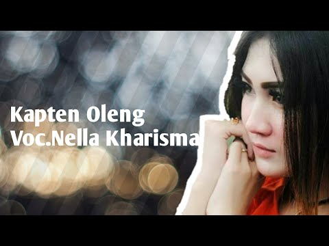 Video Kapten Oleng Nella Kharisma download in MP3, 3GP, MP4, WEBM, AVI, FLV January 2017