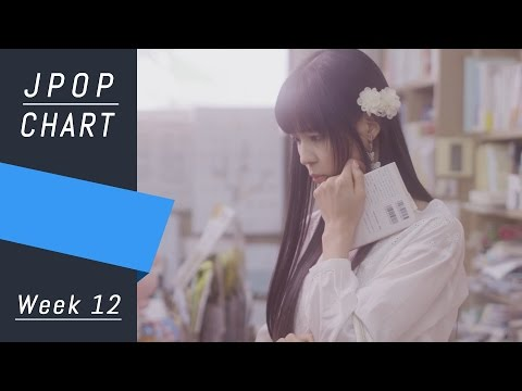 J-POP CHART | J-POP ORICON | Week 12 - Top 30