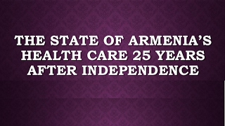 The State of Armenia's Health Care 25 Years After Independence