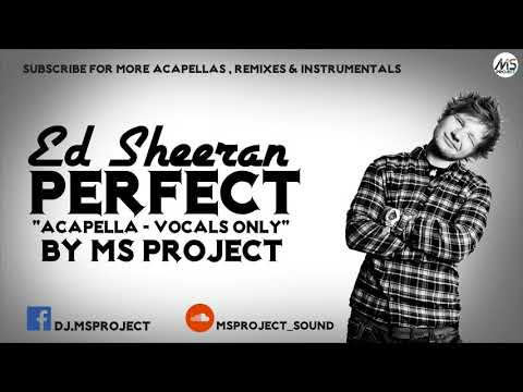 Ed Sheeran - Perfect (acapella - Vocals Only)