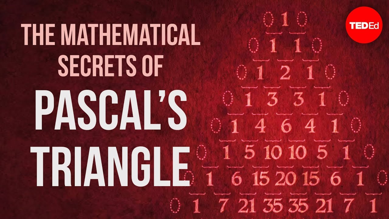 The mathematical secrets of Pascal's triangle (TED-Ed)