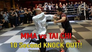 Video MMA vs Tai Chi 10 Second KNOCK OUT!!! MP3, 3GP, MP4, WEBM, AVI, FLV Desember 2018