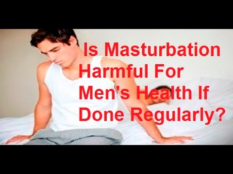 Is Masturbation Harmful For Men's Health If Done Regularly?