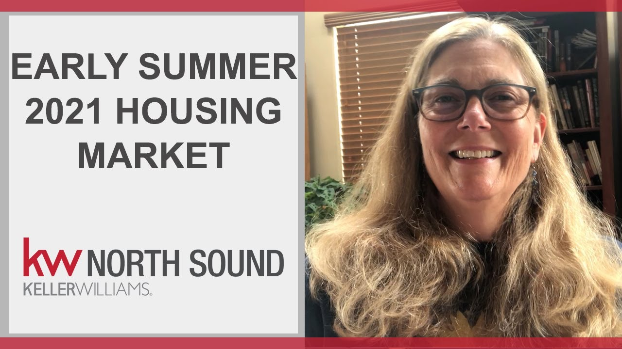 Your Summer 2021 Real Estate Market Update