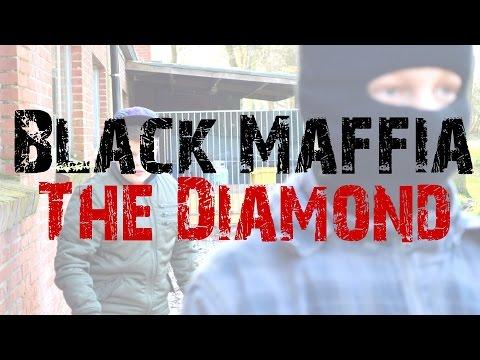 Black Maffia | The Diamond (Kortfilm)