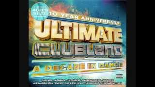 Ultimate Clubland 2012 - Cascada - Everytime We Touch (Radio Edit)