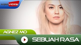 Download lagu Agnez Mo - Sebuah Rasa | Official Video Mp3
