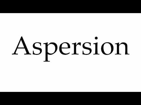How to Pronounce Aspersion