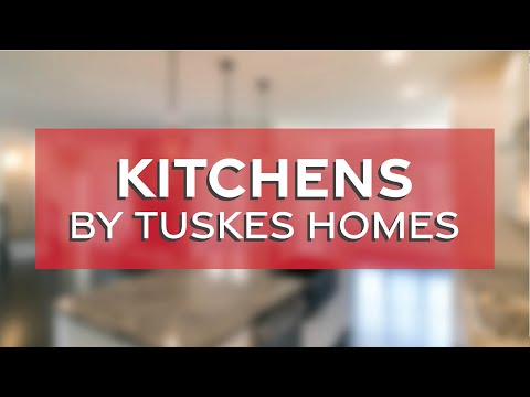 Kitchens by Tuskes Homes